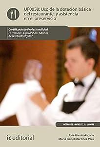 Uso de la dotación básica del Restaurante y asistencia en el Preservicio. HOTR0208 (Spanish