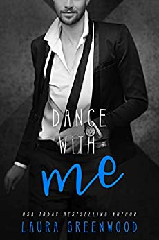 Dance With Me Laura Greenwood ME Series Contemporary royal romance audio susan greenway