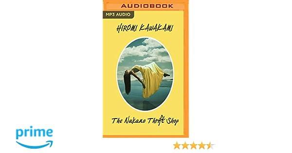 The Nakano Thrift Shop: Amazon.es: Hiromi Kawakami, Alexandra Bailey, Allison Markin Powell: Libros en idiomas extranjeros