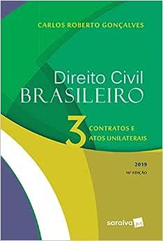 Direito Civil brasileiro : Contratos e atos unilaterais - 16ª edição de 2019: 3