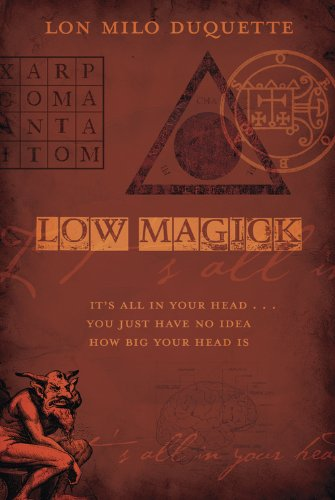Low magick its all in your head you just have no idea how big low magick its all in your head you just have no idea fandeluxe Choice Image