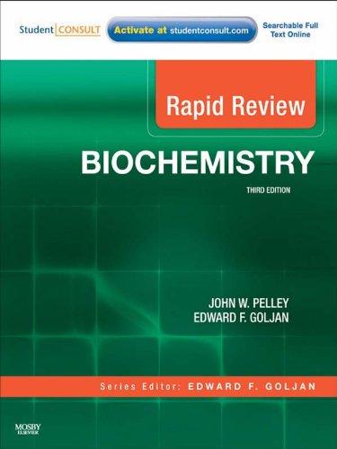 Rapid Review Biochemistry (3rd 2010) [Pelley & Goljan]
