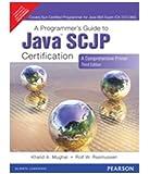 A Programmer's Guide to Java Scjp Certification: A Comprehensive Primer