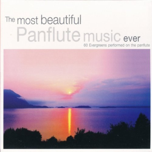 The Most Beautiful Panflute Music Ever - 60 Evergreens Performed on the Panflute