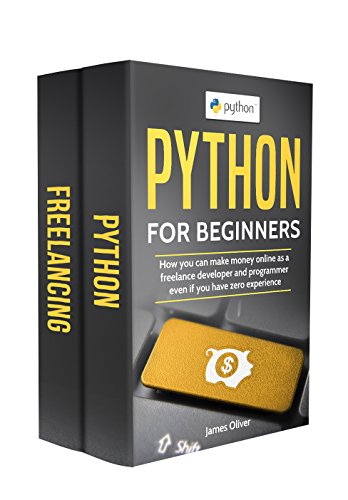 D.o.w.n.l.o.a.d Python for Beginners: 2 Manuscripts - How you can make money online as a freelance developer and pro<br />[T.X.T]