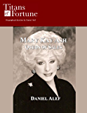 Mary Kay Ash: Queen of Sales (Titans of Fortune)