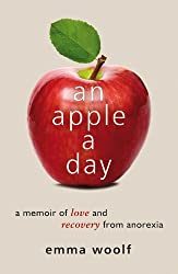 An Apple A Day: A Memoir of Love and Recovery from Anorexia (English Edition)