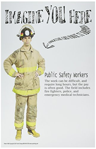 Poster #266 Career Education Posters, Public Safety, Police, Fire Fighter, Imagine You Here Poster Series