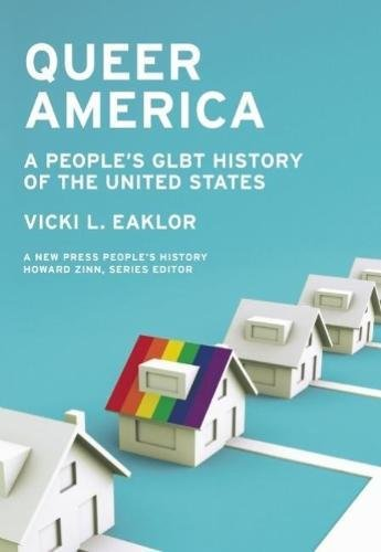 Queer America: A People's GLBT History of the United States (New Press People's History)