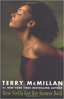 How Stella Got Her Groove Back by Terry McMillan (2004-01-06)