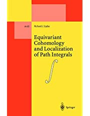 Equivariant Cohomology and Localization of Path Integrals