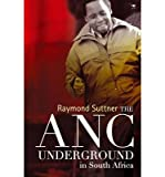 img - for The ANC Underground (Paperback) - Common book / textbook / text book