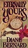 Eternally Yours, Diane Bernard, 0821753681