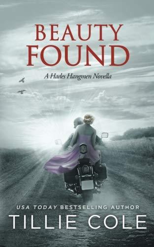 Beauty Found: A Novella (Hades Hangmen 6.5)