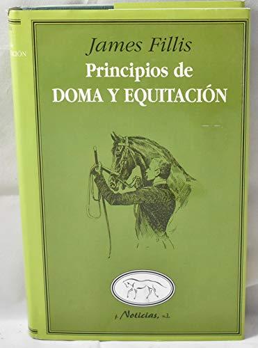 Principios de doma y equitacion por James Fillis