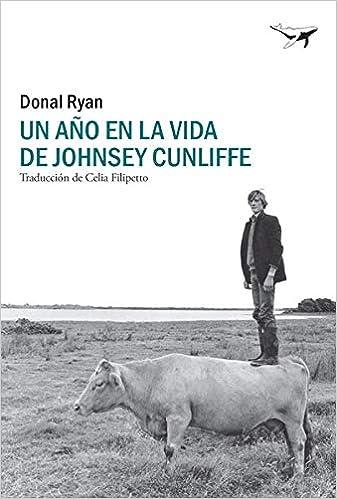 Un año en la vida de Johnsey Cunliffe de Donal Ryan