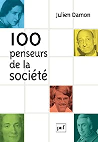 100 penseurs de la société par Julien Damon
