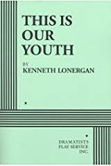 By Kenneth Lonergan - This Is Our Youth (12/16/98) Paperback