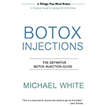 Botox Injections: The Definitive Botox Injection Guide
