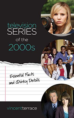 Television Series of the 2000s por Vincent Terrace