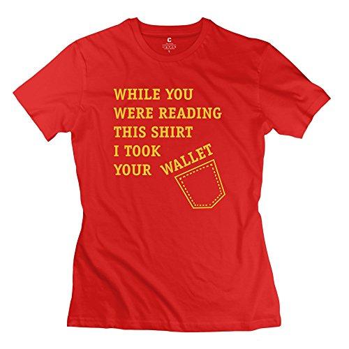 Rachiah Women's I Took Your Wallet T-shirt