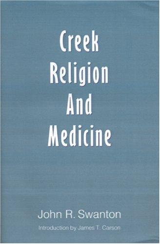 Download Creek Religion and Medicine ebook