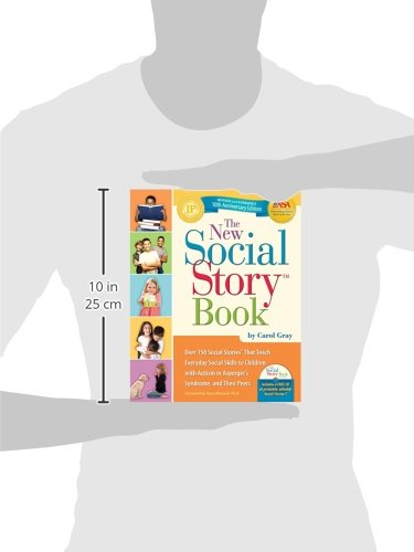 The New Social Story Book, Revised and Expanded 10th Anniversary Edition: Over 150 Social Stories that Teach Everyday Social Skills to Children with Autism or Asperger's Syndrome, and their Peers by Future Horizons (Image #2)