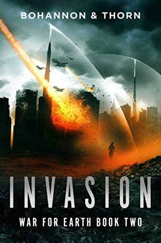 Invasion: War for Earth Book Two (A Post-Apocalyptic Thriller)