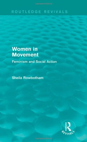 Women in Movement (Routledge Revivals): Feminism and Social Action