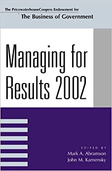 Book Managing for Results 2002 (IBM Center for the Business of Government)