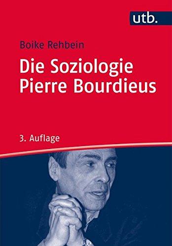 Die Soziologie Pierre Bourdieus