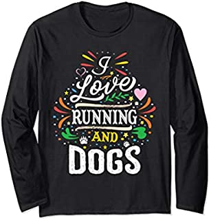 Running shirts I Love Running And Dogs Image Long Sleeve T-shirt | Size S - 5XL