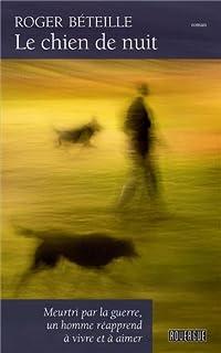 Le chien de nuit, Béteille, Roger
