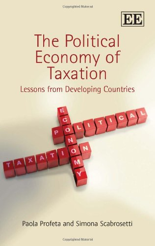 The Political Economy of Taxation: Lessons from Developing Countries by Edward Elgar Pub