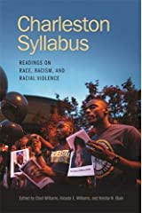 Charleston Syllabus: Readings on Race, Racism, and Racial Violence Paperback