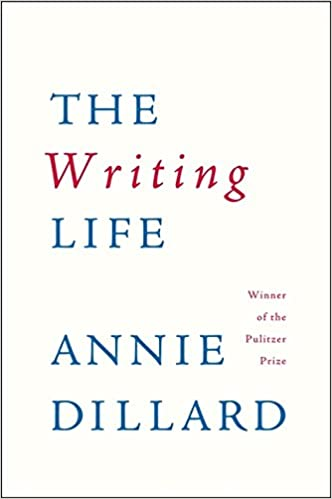 Dillard the writing life