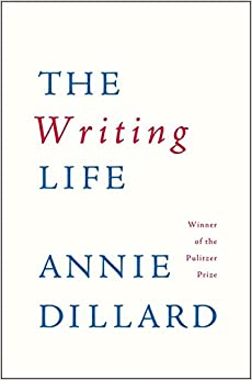 annie dillard essay this is the life