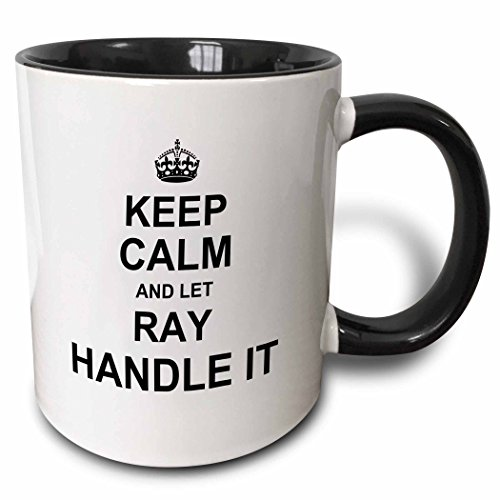 3D Rose 233364_4 Keep Calm and Let Ray Handle It Funny Personal Name Two Tone Ceramic Mug, - A Ray Name