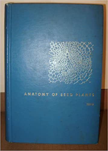 Anatomy of Seed Plants by Katherine Esau (1960-12-06)