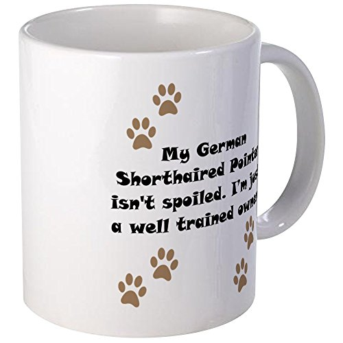CafePress Well Trained German Shorthaired Pointer Owner Smal Unique Coffee Mug, Coffee Cup