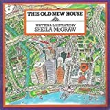 This Old New House, Sheila McGraw, 1550370359