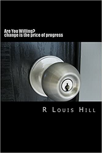 Are You Willing?: change is the price of progress: Volume 1