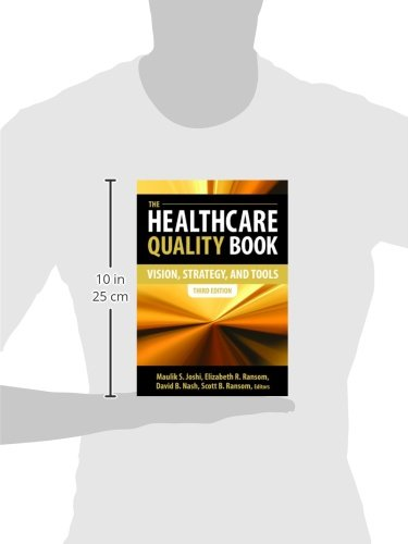 The Healthcare Quality Book: Vision, Strategy and Tools, Third Edition (AUPHA/HAP Book) - http://medicalbooks.filipinodoctors.org