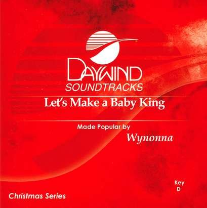 Let's Make A Baby King [Accompaniment/Performance Track] (Accompaniment Cd King)