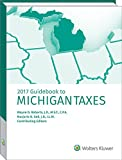 Michigan Taxes, Guidebook to (2017) 2017th Edition