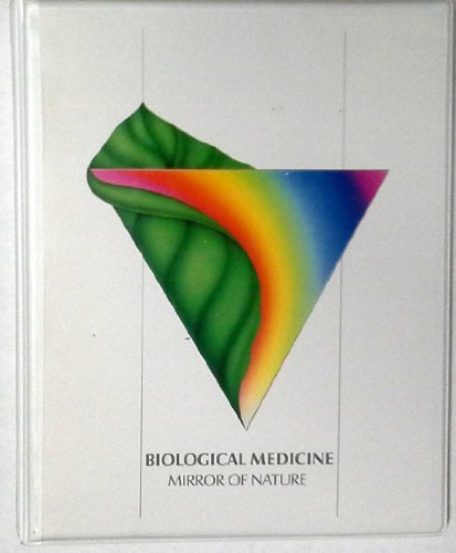 Biological Medicine: Mirror of Nature (Physicians