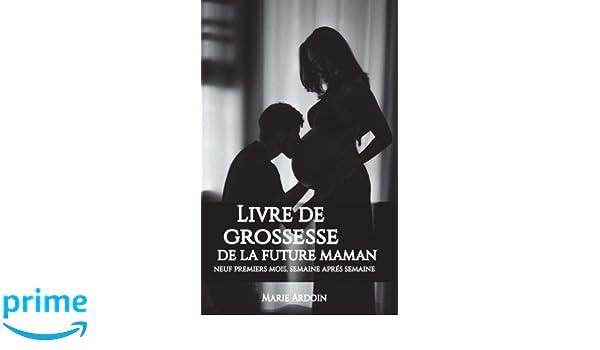 Livre De Grossesse De La Future Maman Neuf Premiers Mois