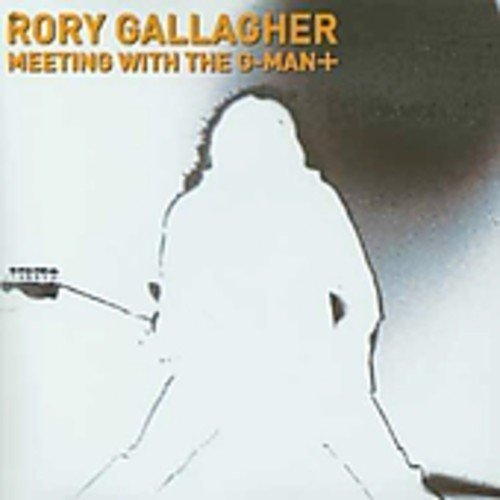Meeting With the G-Man: Live at Paradiso Amsterdam by RORY GALLAGHER (2003-11-22) (Rory Gallagher Meeting With The G Man)