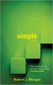 Book Simple.: The Christian Life Doesn't Have to Be Complicated