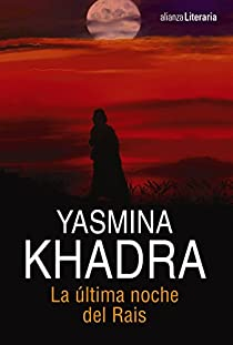 La última noche del Rais par Khadra